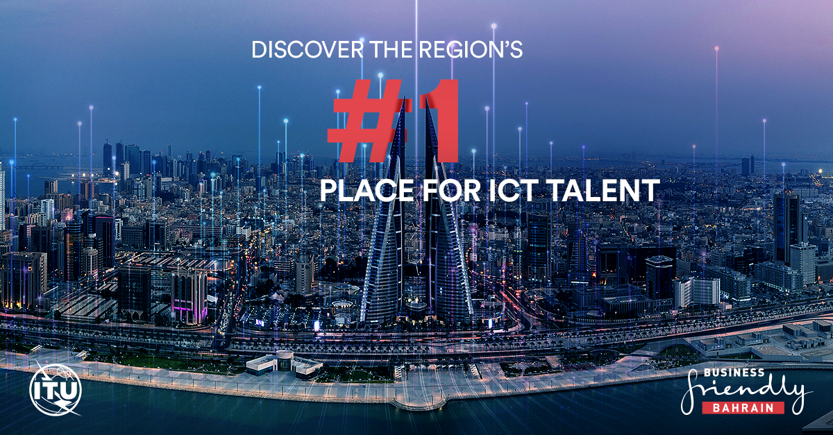 Bahrain ranks first for ICT talent in the GCC, according to UN Report